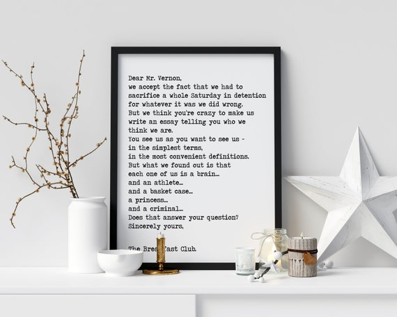 The Breakfast Club Movie Quote Closing Lines Letter to Mr Vernon Black and White Art Print for Home Decor Minimalist movie Wall Art
