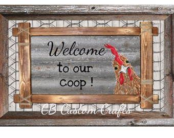 Welcome to our coop, chicken coop sign,chicken house sign,Funny Chicken Sign, Chicken Lover Farm Decor, Rustic welcome sign,Aluminium Sign