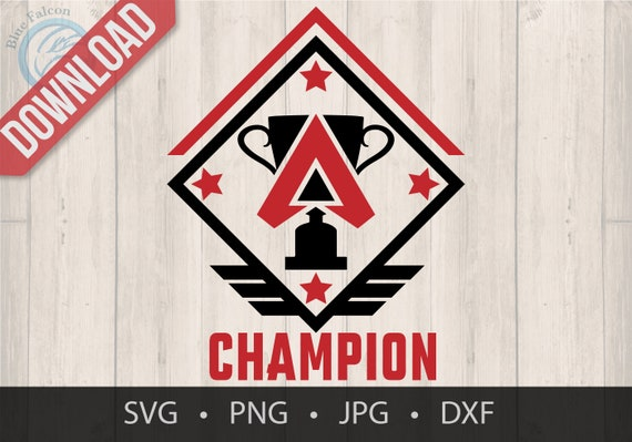 Apex Legends Champion Badge Svg Digital Svg Download