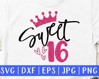 5ff39f15 Sweet 16 Svg, Birthday Princess Crown, Sixteenth Birthday Svg, Teenage  Birthday Gift, Birthday Quote Svg, Silhouette Cutting, Birthday Girl