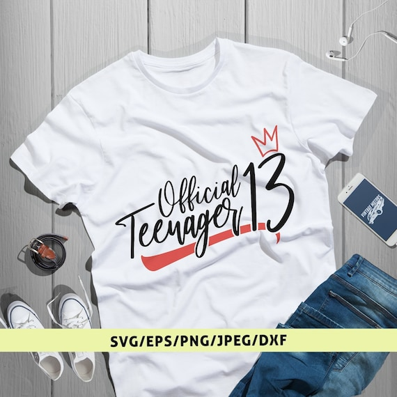 Official Teenage Svg 13th Birthday Svg Teenage Birthday Svg