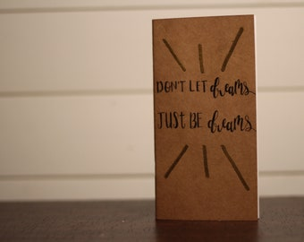 """Hand Lettered Journal; """"Dreams"""""""