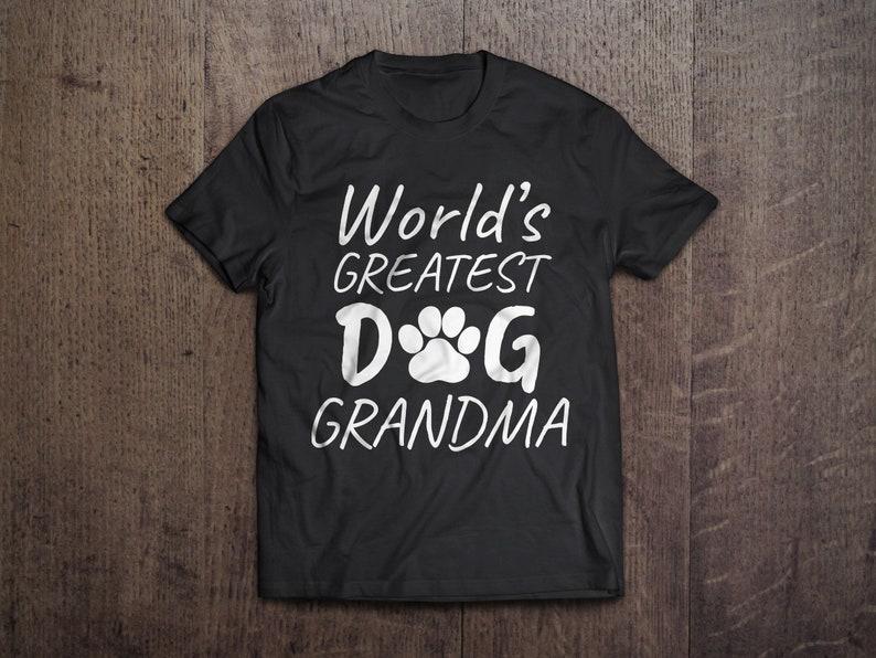 07dcefeb DOG Grandma T-shirt Granddog Granny who loves dogs Nana | Etsy