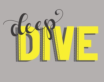 Deep Dive Print / Office Decor / Wall Decor / Handlettering / Handlettered / Corporate Jargon / Typography / Calligraphy