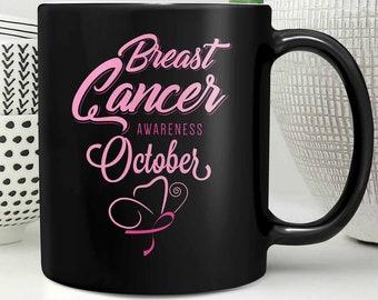 Breast Cancer Awareness October Pink Ribbon Gift Black 11oz Coffee Mug