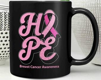 Hope Breast Cancer Awareness Pink Ribbon Awesome Black 11oz Coffee Mug