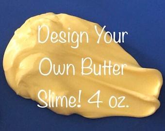 Custom Slime: Design Your Own Butter Slime 4 oz.