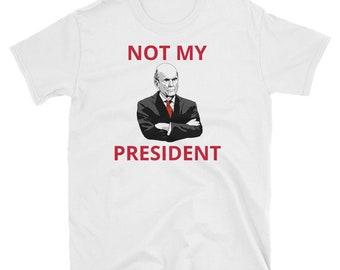 Not My President — Short-Sleeve Unisex T-Shirt