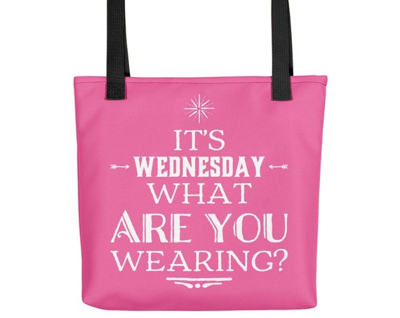 Pop Culture Tote bag - Its Wednesday What are you Wearing Hot Pink and White Handbag - Funny Bag