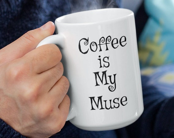 Coffee enthusiast gift cup  coffee is my muse mug  for coffee drinkers