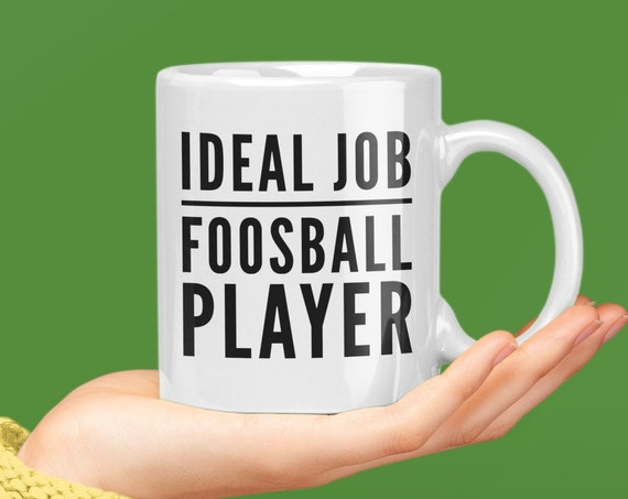 Foosball gift - ideal job foosball player mug - coffee tea cup for table football lover
