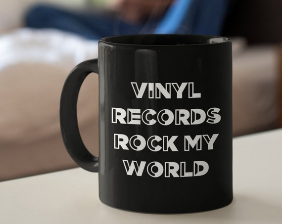 Vinyl records fan - vinyl records rock my world coffee tea mug - gift for baby boomer