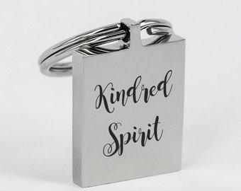 Friendship Gift - Kindred Spirit Engraved Keychain - Best Friend Birthday - Bestie - BFF