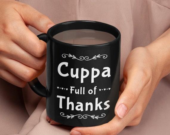 Thanksgiving coffee mug - cuppa full of thanks - black ceramic cup