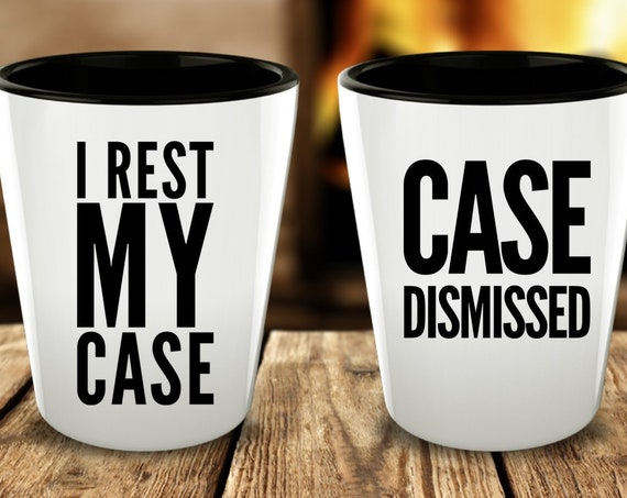 Lawyer Shot Glasses Case Dismissed I Rest My Case Attorney Retirement Partner Gift Set of 2