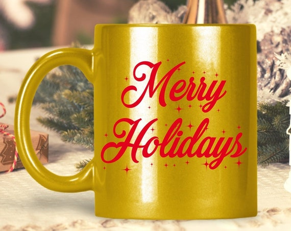 Merry holidays coffee mug - gift for coworker friend colleague teacher