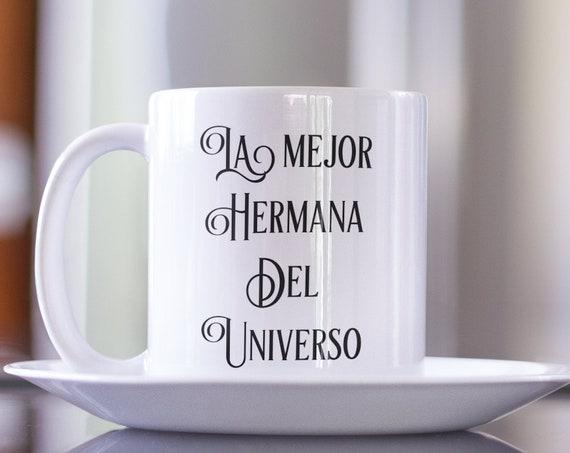 Regalo de cumpleaños - la mejor hermana del universo coffee tea mug - taza de cafe - birthday