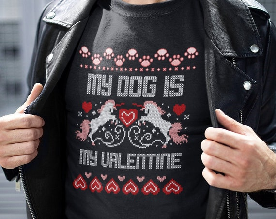 Valentines Day T-Shirt - My Dog is My Valentine - Short-Sleeve Unisex Tee - Dog Lovers