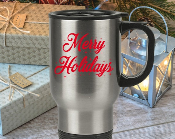 Merry holidays travel mug - christmas gift for coworker friend colleague teacher