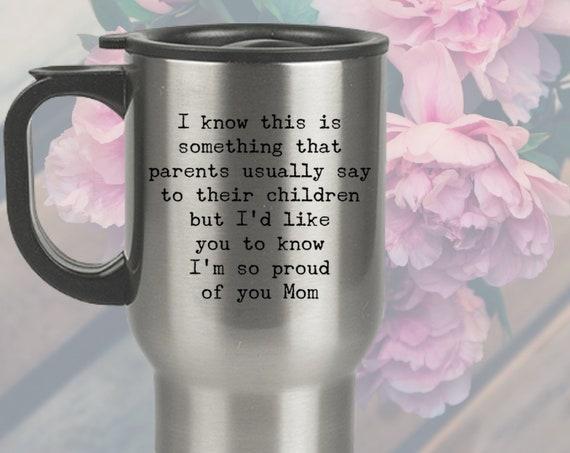 Heartfelt mug i'm so proud of you mom stainless travel mug birthday coffee cup for mother