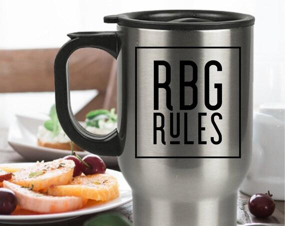 Rbg rules travel cup - justice ruth bader ginsburg fan - feminist mug