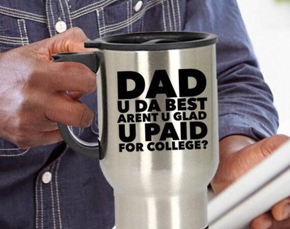 Best dad travel mug  dad u da best travel mug  coffee tea smoothie cup  cool dad mug