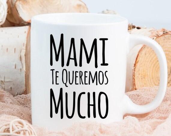Regalo para mama - mami te queremos mucho coffee mug - taza de cafe - cumpleaños