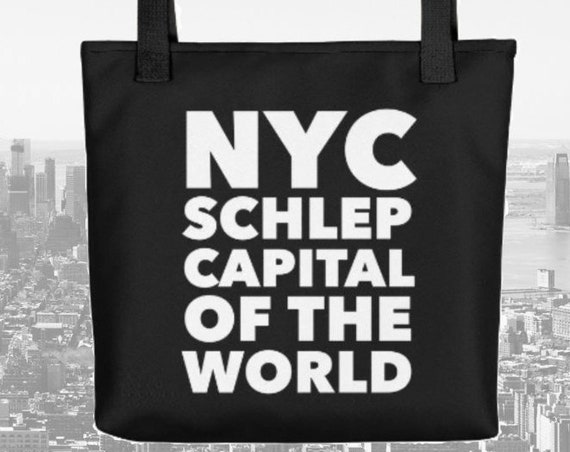 New York City Tote Bag NYC Schlep Capital of the World Handbag Gift for New Yorker