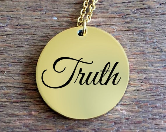 Positivity Jewelry  Truth laser engraved round pendant necklace  18k Gold   word affirmation