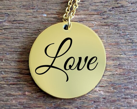 Positivity Jewelry  Love laser engraved round pendant necklace  18k Gold   word affirmation  college graduation gift for her