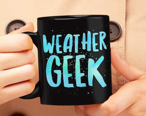 Weather Nerd Gifts - Weather geek black coffee or tea mug - Meteorology student gift