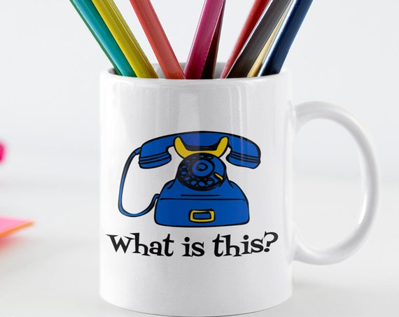 Rotary phone mug - what is this funny vintage phone coffee cup - college student gift - for teen