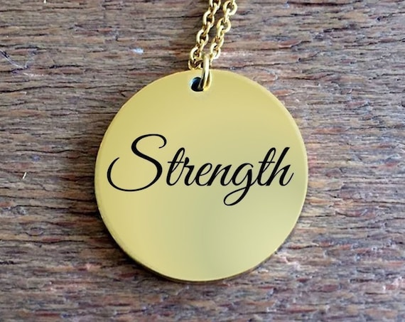 Positivity Jewelry - Strength laser engraved round pendant necklace  18k Gold uplifting gift  college graduation gift for her  affirmation