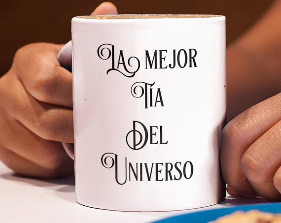Regalo para tias - la mejor tia del universo coffee tea mug - taza de cafe