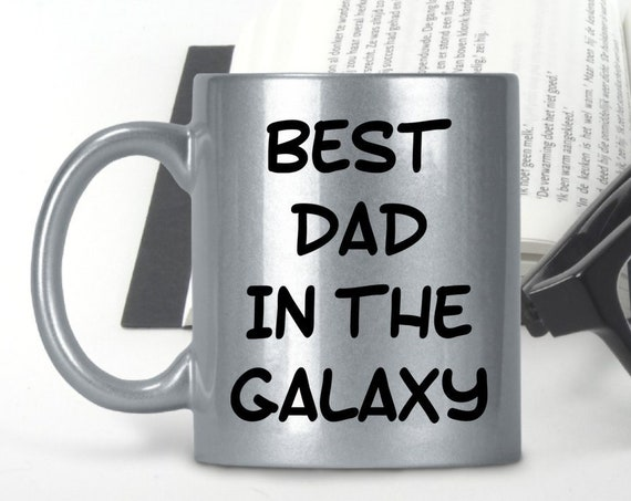 Best Dad in the galaxy - Silver Metallic Fathers Day Mug - Coffee tea cup - Birthday Gift for Daddy