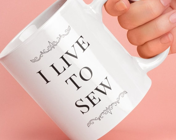 Sewing theme mugs - i live to sew coffee tea cup -