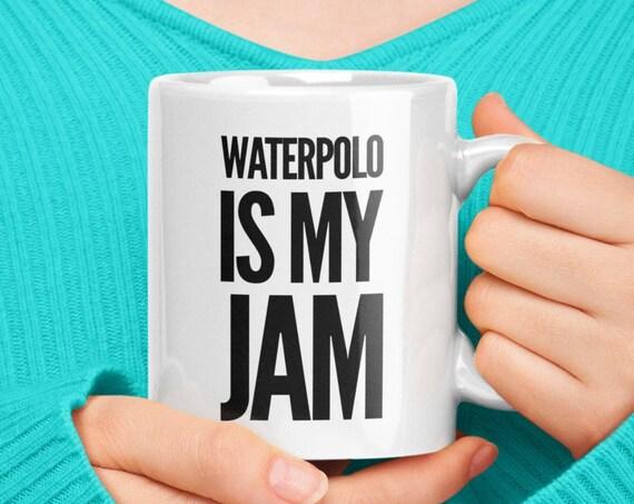 Waterpolo player gift - waterpolo is my jam coffee tea mug