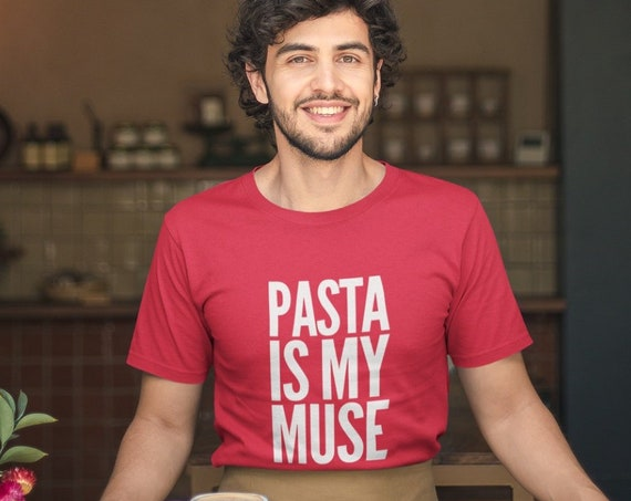 Gift for Chef - Pasta is my Muse Short-Sleeve Unisex T-Shirt - Foodie Food Lovers