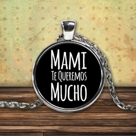 Regalo para mama mami te queremos mucho round silver plated pendant necklace cumpleaños