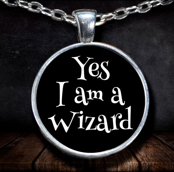 Halloween themed necklace yes i am a wizard silver plated round pendant fandom cosplay jewelry