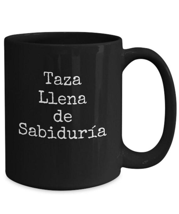 Coffee mugs in spanish - taza llena de sabiduría regalo para mama papa abuela abuelo tia tio taza de cafe