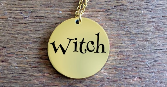 Pagan Necklace - Witch Laser Engraved Necklace  18k Gold or Stainless Steel - Wiccan Jewelry