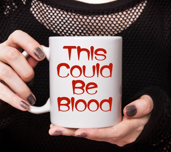 Halloween themed mug this could be blood vampire coffee tea cup