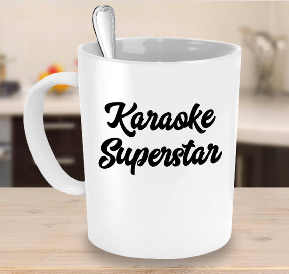 Karaoke mug - karaoke superstar coffee tea cup - gift for singers