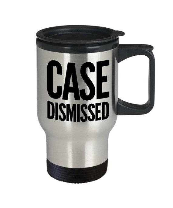 Lawyer travel mug case dismissed attorney retirement partner gift