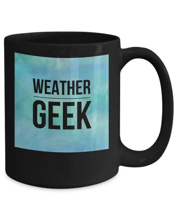 Gifts for weather lovers - weather geek - black coffee or tea mug