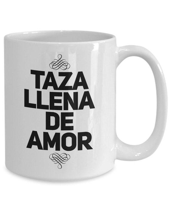 Coffee mugs in spanish  taza llena de amor  tea cup  regalo para mama abuela tia novia hija