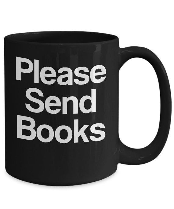 Librarian coffee mug please send books black coffee tea cup