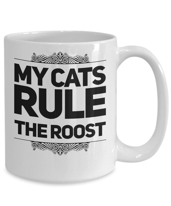 Cat parents mug - my cats rule the roost - funny pet owner gifts