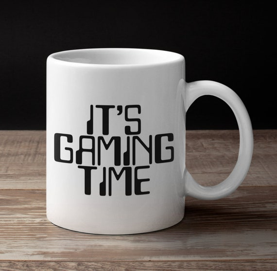 Gamer mug - it's gaming time coffee tea cup - video game player gift